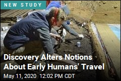 Discovery Alters Notions About Early Humans' Travel
