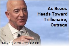 People Are Furious Over Bezos' Possible Trillionaire Status