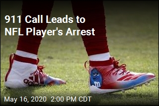 911 Call Leads to NFL Player's Arrest
