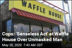 Cops: Man Told to Wear Face Mask Shot Waffle House Cook