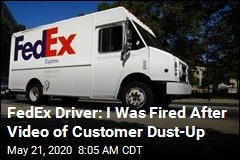 FedEx Driver: I Was Fired After Video of Customer Dust-Up