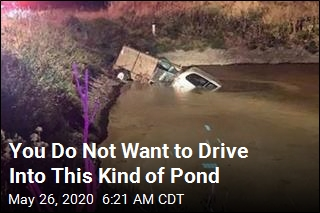 You Do Not Want to Drive Into This Kind of Pond