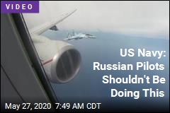 US Navy: Russian Pilots Shouldn't Be Doing This
