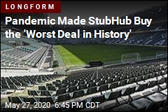 Pandemic Made StubHub Buy the 'Worst Deal in History'