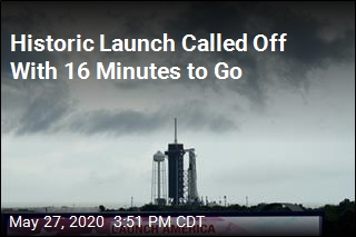 Historic Launch Called Off With 16 Minutes to Go