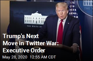 An Executive Order Is Coming in Trump's War With Twitter