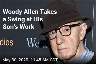 Woody Allen: My Son's Work Is 'Shoddy'