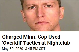 Charged Minn. Cop Used 'Overkill' Tactics at Nightclub