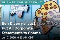 Ben & Jerry's 'Just Put All Corporate Statements to Shame'