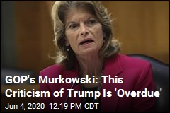 GOP's Murkowski: Not Sure I Could Vote for Trump
