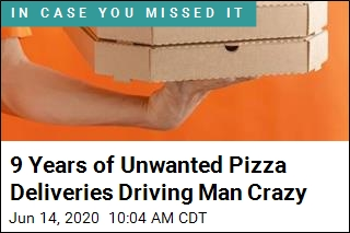 Man Has Been Sent Unwanted Pizzas for 9 Years