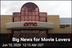 Nearly All of AMC's Theaters Will Be Open by Mid-July