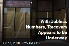 With Jobless Numbers, 'Recovery Appears to Be Underway'