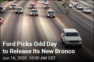 Ford Picks OJ's Birthday for New Bronco Release