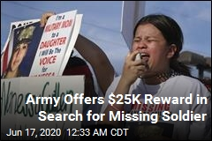 Army Offers $25K Reward in Search for Missing Soldier