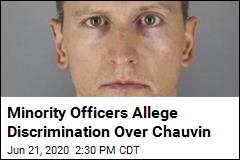 Minority Officers Allege Discrimination Over Chauvin