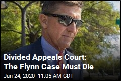 Appeals Court Orders Dismissal of Flynn Case