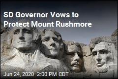 SD Gov: Mt. Rushmore Won't Be Blown Up 'on My Watch'