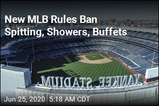 New MLB Rules Ban Spitting, Showers. Buffets