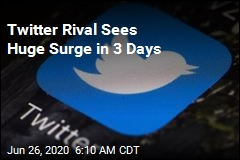 Twitter Rival Sees Huge Surge in 3 Days
