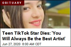 Teen TikTok Star Dies: 'You Will Always Be the Best Artist'