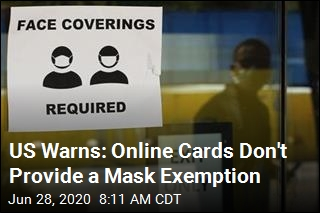 Mask Exemption Cards Are Fake, US Warns