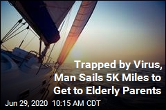 Son Sails 85 Days to Reach Elderly Parents in Pandemic