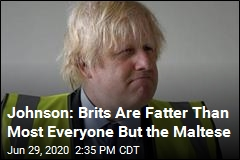 Johnson: British People Are Fat, Relatively Speaking