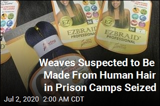 Weaves Suspected to Be Made From Human Hair in Prison Camps Seized