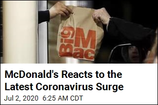 McDonald's Reacts to the Latest Coronavirus Surge