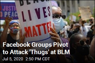 Facebook Groups Pivot to Attack 'Thugs' at BLM