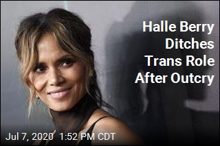 Halle Berry Won't Do Trans Role After Backlash