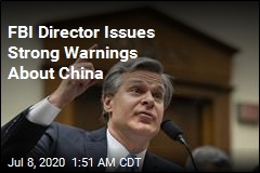 FBI Director Issues Strong Warnings About China