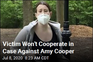 Victim Won't Cooperate in Case Against Amy Cooper
