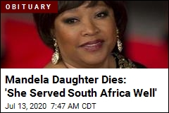 Mandela Daughter Dies: 'She Served South Africa Well'