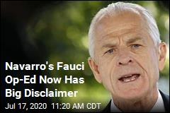 Navarro's Fauci Op-Ed Now Has Big Disclaimer