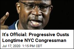 It's Official: Progressive Ousts Longtime NYC Congressman