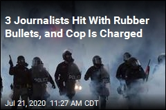 Cop Who Fired Rubber Bullets at Journalists Is Charged