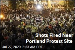 Shots Fired Near Portland Protest Site