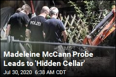 Madeleine McCann Probe Leads to 'Hidden Cellar'