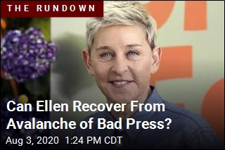 Can Ellen Recover From Avalanche of Bad Press?