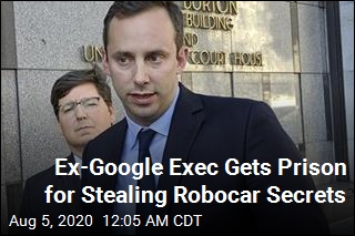 Ex-Google Exec Gets Prison for Stealing Robocar Secrets