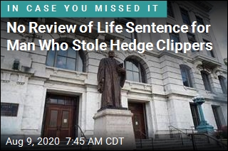 No Review of Life Sentence for Man Who Stole Hedge Clippers