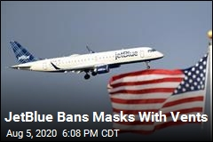 JetBlue Bans Masks With Vents