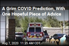 A Grim COVID Prediction, With One Hopeful Piece of Advice