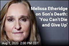 Melissa Etheridge on Son's Death: 'You Can't Die and Give Up'