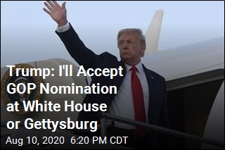 Trump: I Might Accept Nomination at Gettysburg