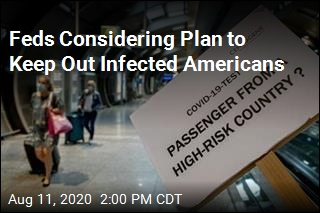 White House Might Try to Keep Out Infected Americans