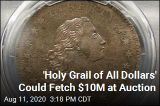 'Holy Grail of All Dollars' Could Fetch $10M at Auction