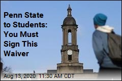 Penn State to Students: Attend at Your Own Risk